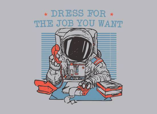 My Image Motto: Dress For The Job You Want, Not The One You Have