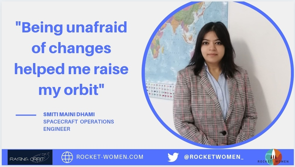 Raising Orbit x Rocket Women: Smiti Maini Dhami, Spacecraft Operations Engineer